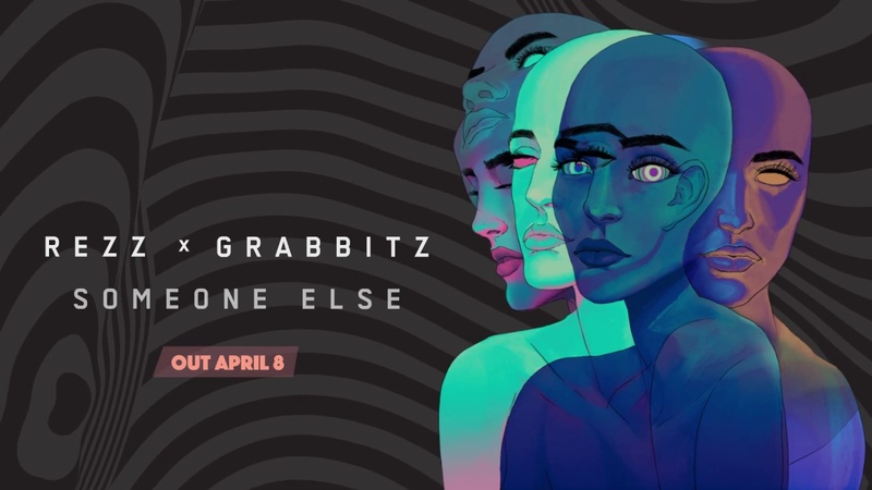 REZZ x Grabbitz Someone Else Available April 8
