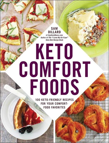 Keto Comfort Foods 100 Keto Friendly Recipes Sam B