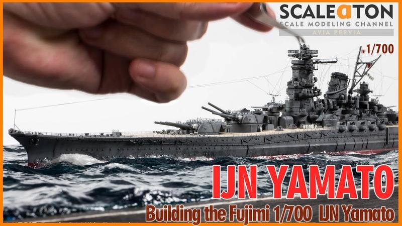 IJN YAMATO Building the Fujimi 1 700 Yamato Scale Model Battleship with Flyhawk Superdetail Set