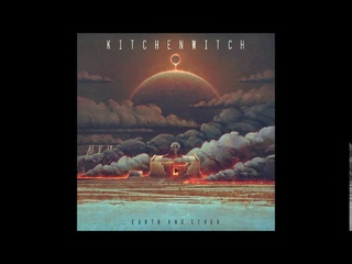 Kitchen Witch - Earth and Ether (Full Album 2020)