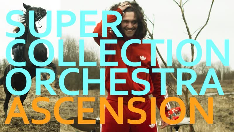 Super Collection Orchestra Ascension