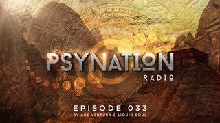 Psy-Nation Radio #033 - incl. Interactive Noise Mix [Liquid Soul & Ace Ventura]
