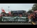FUP ocupa Petrobras Deyvid Bacelar ao vivo