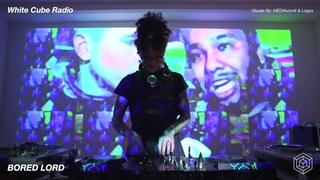 Bored Lord   White Cube Radio: Original Material DJ Set