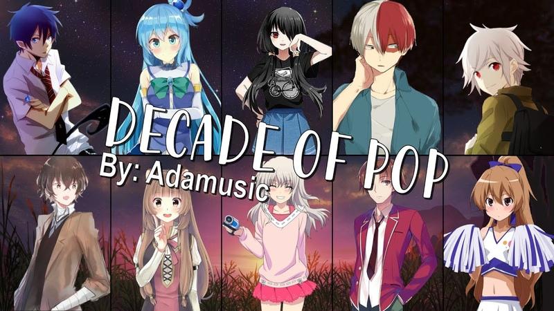 Nightcore DECADE OF POP Mashup Switching Vocals Adamusic