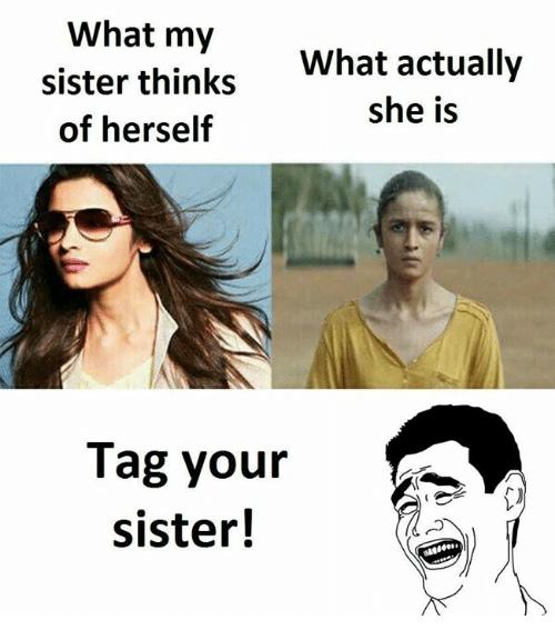 Немного о сестринской любви: что моя сестра думает о себе, какого она о себе самой мнения - и кем на самом деле является