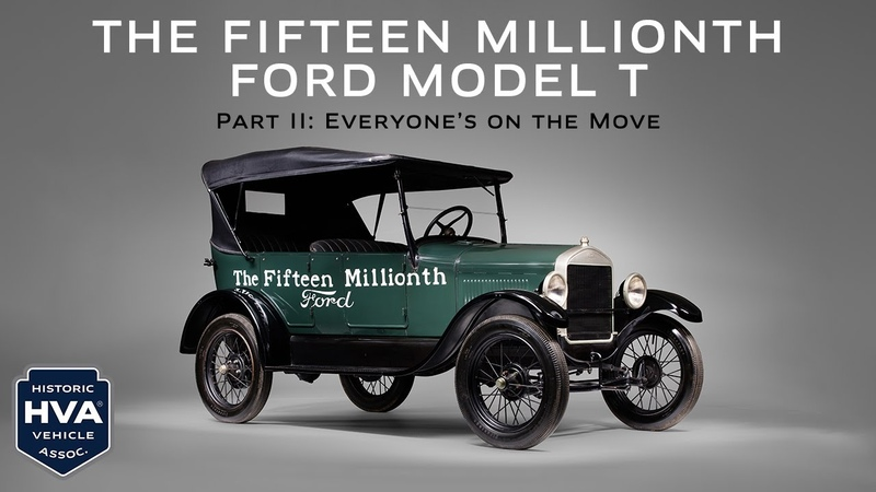 The Fifteen Millionth Ford Model T Part 2 Everyone's on the Move HVA