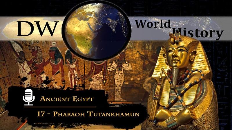 Ancient Egypt 17 Pharaoh Tutankhamun