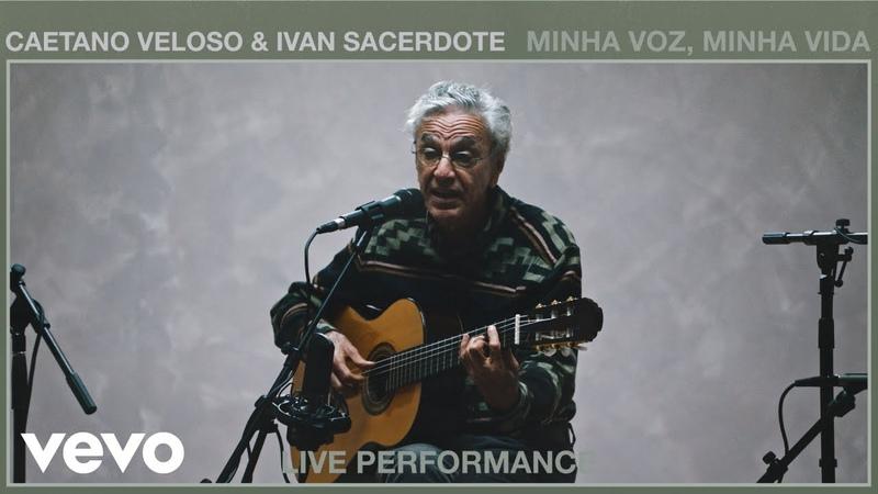 Caetano Veloso Minha Voz Minha Vida Live Performance