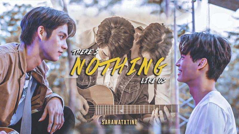 Sarawat ✘ Tine ► Nothing like us BL
