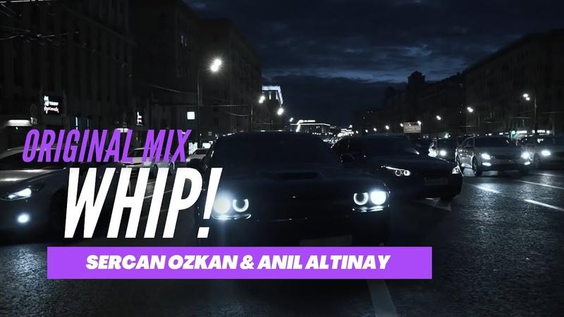Anil Altinay Sercan Ozkan - Whip