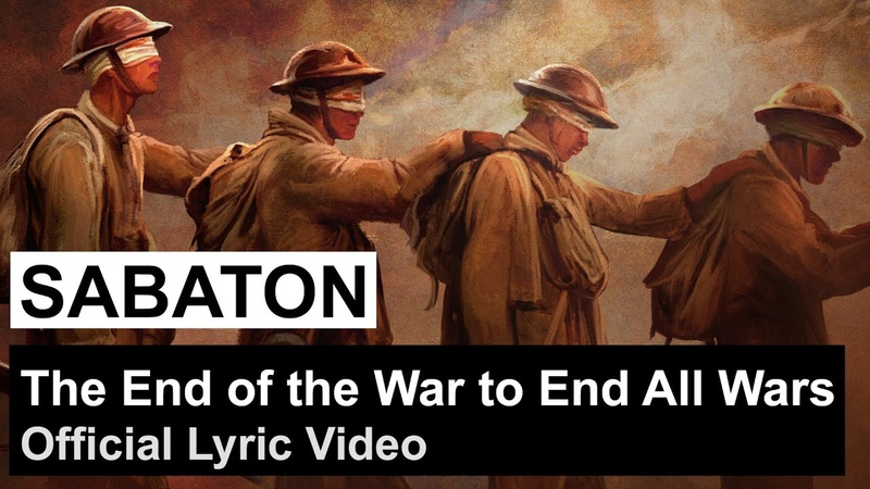 SABATON - The End of the War to End All Wars (Official Lyric Video)