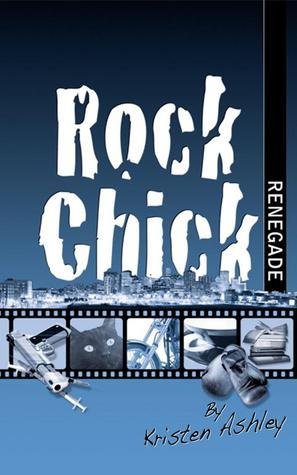 Rock Chick Renegade (Rock Chick #4)