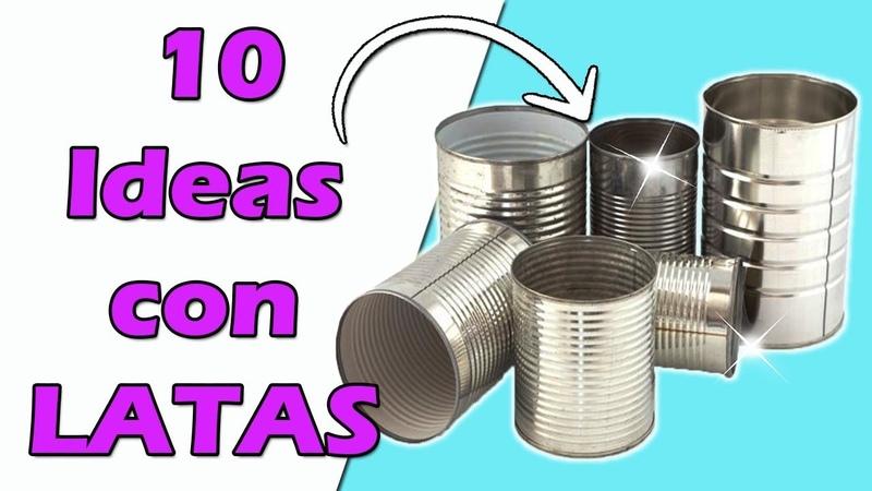 DIY 10 Ideas para Reciclar Latas Manualidades Recicladas Ecobrisa