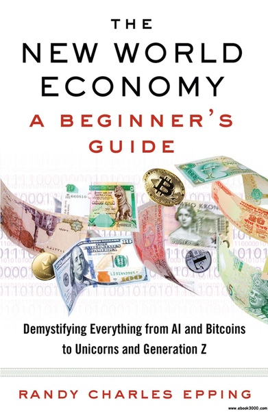 The New World Economy A Beginner's Guide