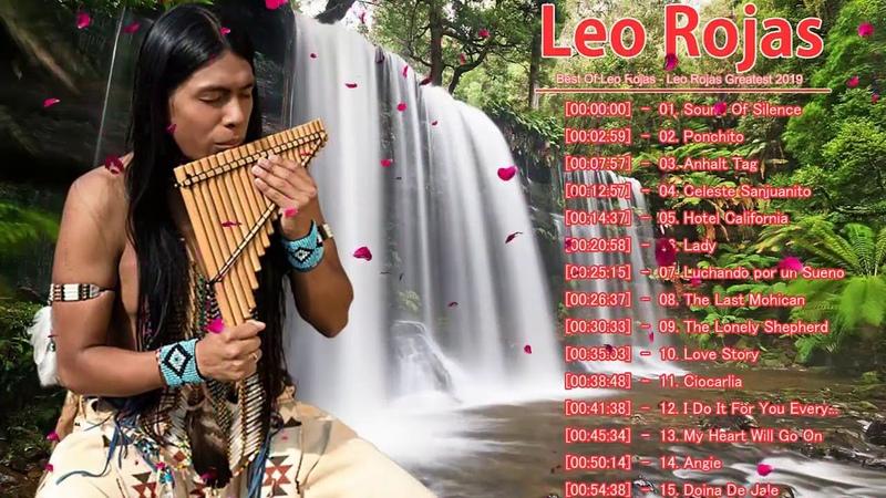 最佳Leo Rojas Leo - Rojas Greatest Hits 2019 - Leo Rojas Collection 2019
