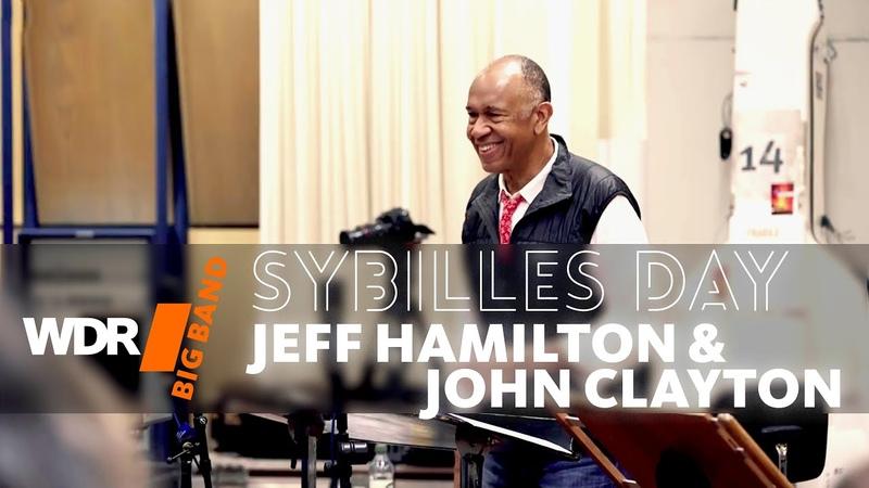 John Clayton Jeff Hamilton feat by WDR BIG BAND Sibylle's Day