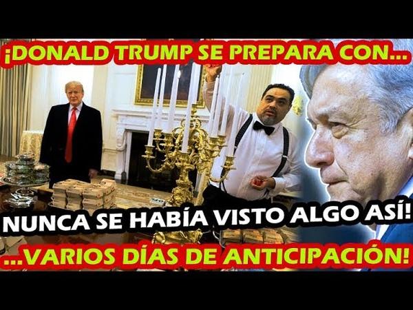 ¡ DONALD TRUMP YA PREPARA LA LLEGADA DEL PRESIDENTE AMLO CASA BLANCA SE VISTE DE MANTELES LARGOS