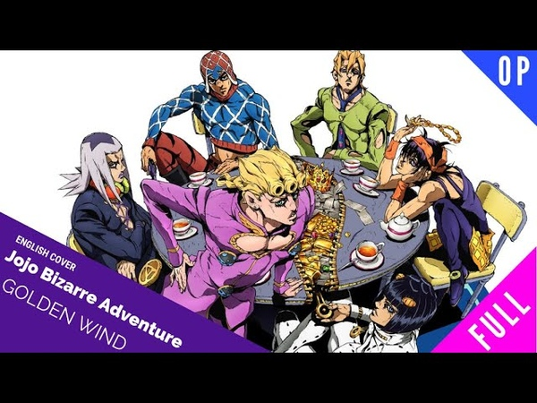 「English Dub」Jojo's Bizarre Adventure Part 5 OP 2 Traitors Requiem FULL VER. 【Sam Luff】