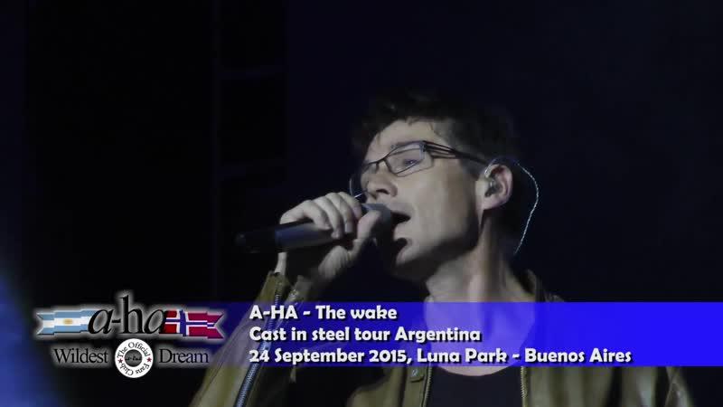 A-HA - The Wake (24.09.2015 Luna Park Buenos Aires Argentina)