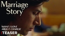 Marriage Story Teaser Trailer What I Love About Charlie Netflix
