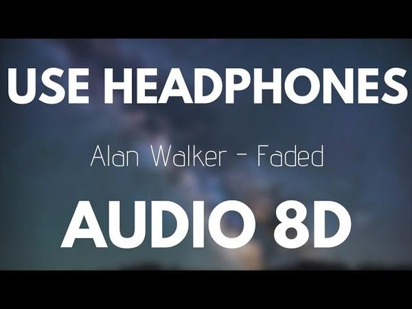 Alan Walker Faded 8D AUDIO