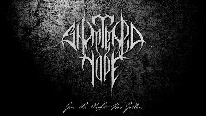 SHATTERED HOPE For The Night Has Fallen Official Video Death Doom Metal