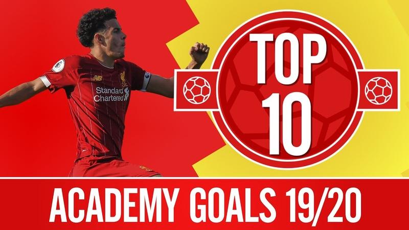 TOP 10 Liverpool's best Academy goals of the season Jones Elliott Williams and more