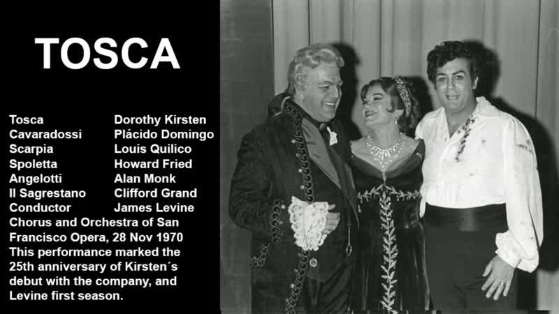 Tosca Placido Domingo Kirsten Dorothy Louis Quilico James Levine SFO 1970