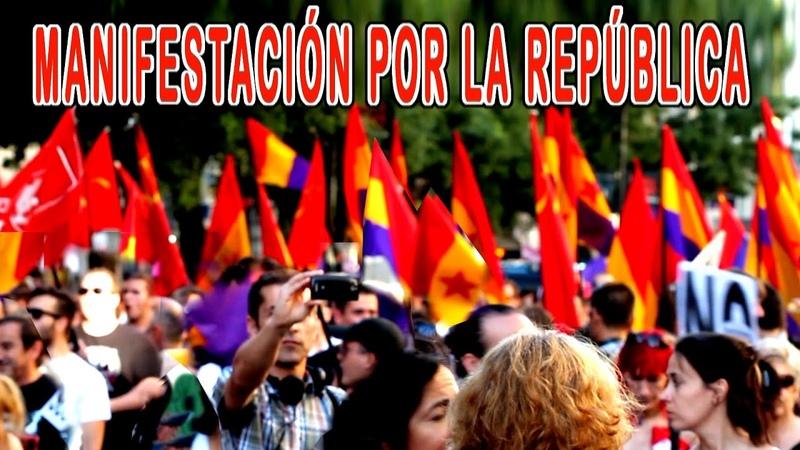Manifestación por la República 8 de junio del 2014 Españoles Republicanos Borbones Franquistas