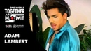 Adam Lambert performs Superpower | One World: Together At Home