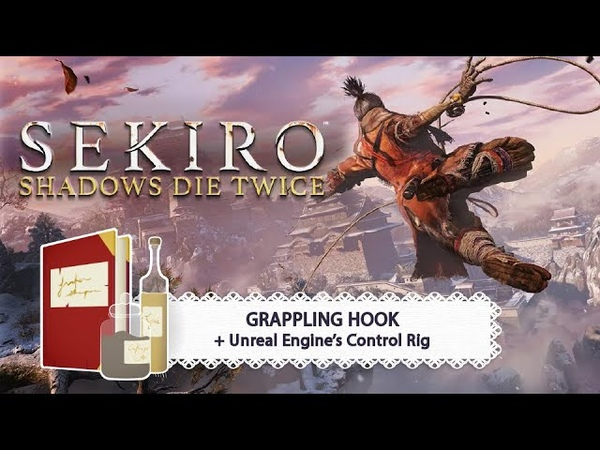 Game Dev Pantry Sekiro Grappling Hook Unreal Engine's Control Rig