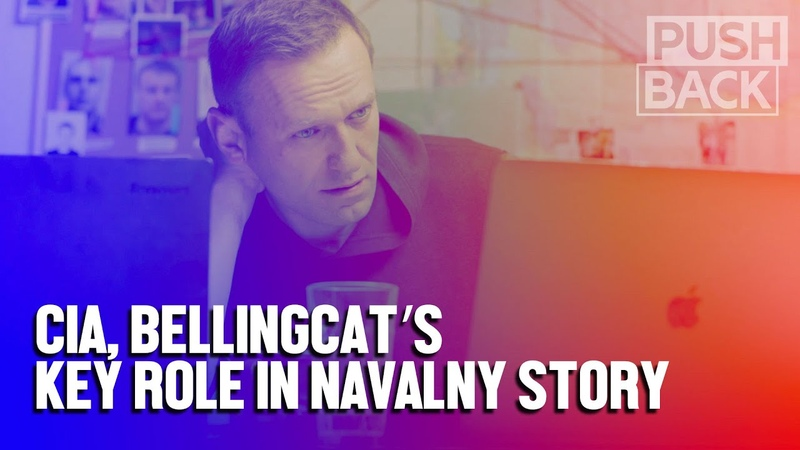 Navalny poisoning CIA MI6 'discredited' state funded Bellingcat play key role in accusing Russia