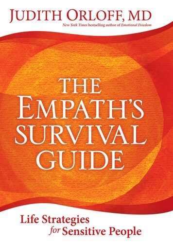 The Empaths Survival Guide Life Strategies for Sensitive People by Judith Orloff