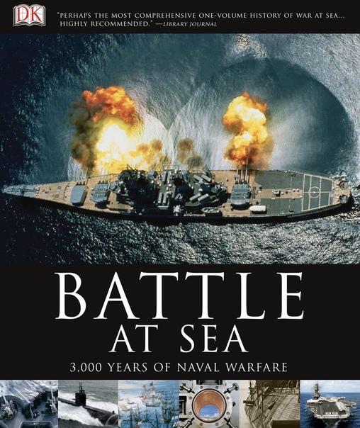 Battle at Sea 3,000 Years of Naval Warfare