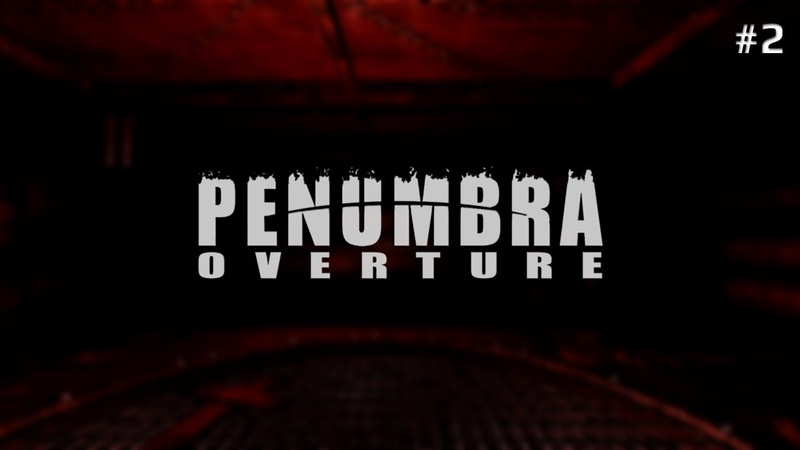 Penumbra Overture 2