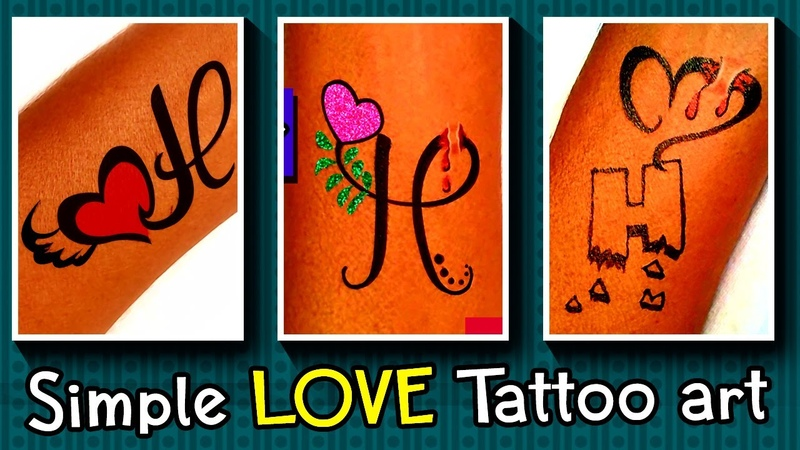 How to make Tattoo H letters ❤ Love Tattoo ❤ H letters tattoo ❤ DIY tattoo art ❤ new tattoo