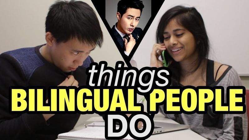 Things Bilingual People Do