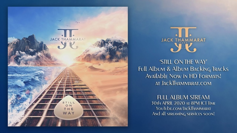 Jack Thammarat Band - Still On The Way (Full Album)