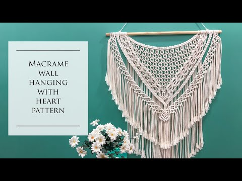DIY Macrame wall hanging with heart pattern Step by Step Guide New design 2020 by Him Macrame
