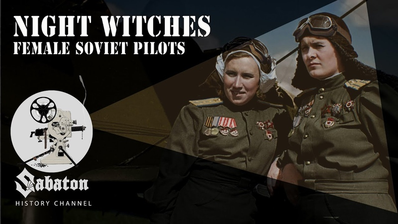 Night Witches – Female Soviet Pilots – Sabaton History 050 [Official]